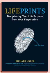 Lifeprints: Deciphering Your Life Purpose from Your Fingerprints - Richard Unger