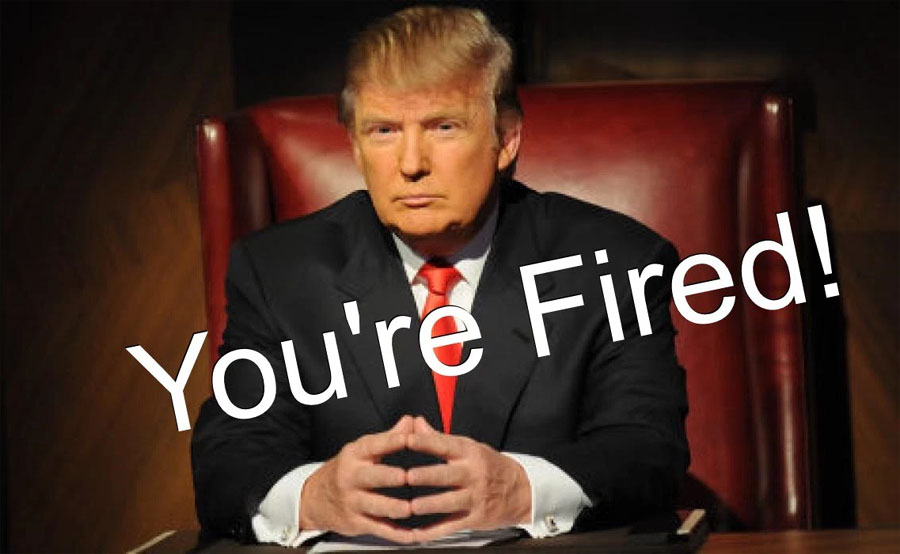 Donald Trump's words: you're fired!